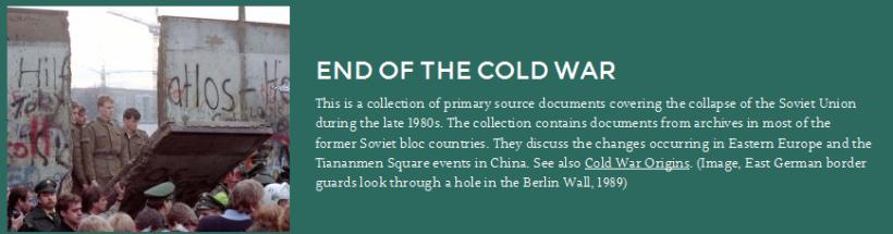 Wilson center digital archive - Sezione sulla fine della guerra fredda http://digitalarchive.wilsoncenter.org/