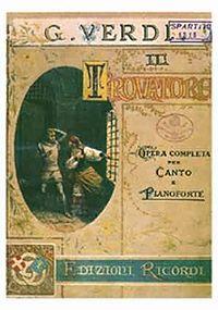 Copertina de Il Trovatore di Giuseppe Verdi, edito da Ricordi. Da Wikipedia