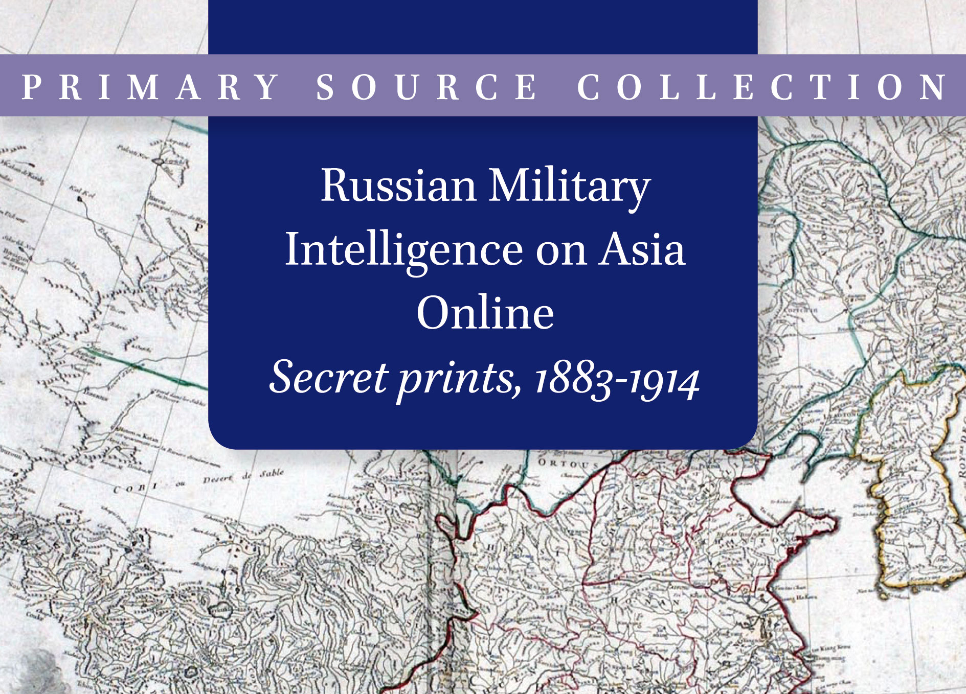 Russian Military Intelligence on Asia Online, Secret prints, 1883-1914